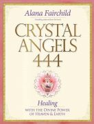 Crystal Angels 444 - Alana Fairchild